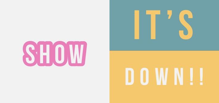 It's Show Down!!